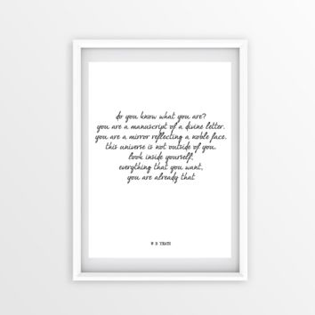 Do You Know What You Are? WB YEATS Poem, Poetry Art Poster