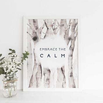 "Aspen Trees ""Embrace the Calm"" Quote Wall Art Print"