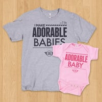 I Make Adorable Babies - Dad and Baby Set
