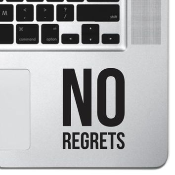 No Regrets Macbook Pro Air 13 Keyboard Sticker iPad Laptop Motivational Sticker