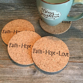 Faith Hope Love Coasters, Absorbent Cork Coasters, Set of 4 Natural Coasters, Inspirational Coasters, Housewarming Gift - Item# 007