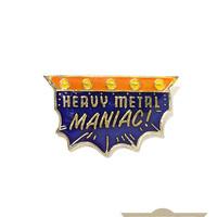 Heavy Metal Maniac Vintage Pin
