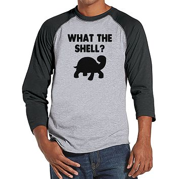 Men's Funny Shirt - What the Shell? - Funny Mens Shirts - Turtle Shirt - Grey Baseball Tee - Gift for Him - Funny Gift Idea for Boyfriend