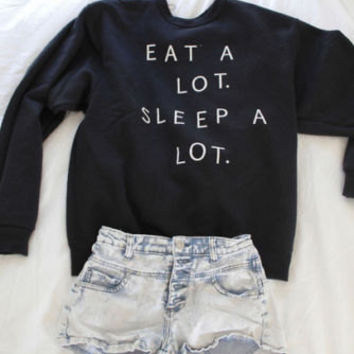 Eat a lot sleep a lot white black jumper autumn winter unisex cotton sweater