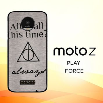 After all this time always quote harry potter Motorola Moto Z Force Case