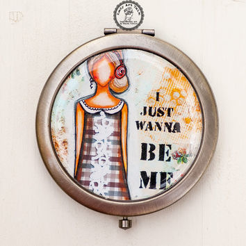 Compact Mirror I Just Wanna Be Me, Pocket Mirror, Bronze Antique Mirror, Meaningful Quotes, Inspirational, Double Sided Mirror, Purse Mirror