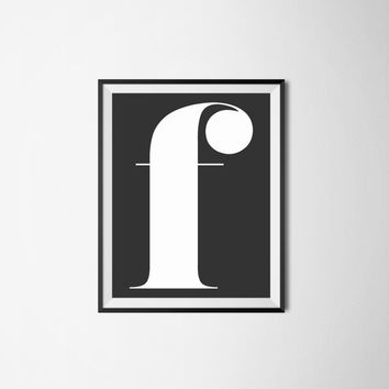 Letter f, 8x10 digital download, monogram, initial, black and white print, printable, poster, home decor, wall art, modern print, alphabet