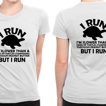 ESBH9S I Am Slower Than A Turtle Funny Workout B 2 Sided Womens T Shirt