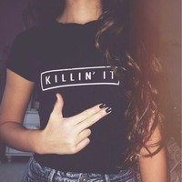 Women's cool KILLIN' IT Funny T Shirt Causal Slim fit Tops