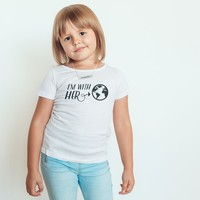 I'm with HER - Earth Supporter - Toddler Softstyle T-Shirt