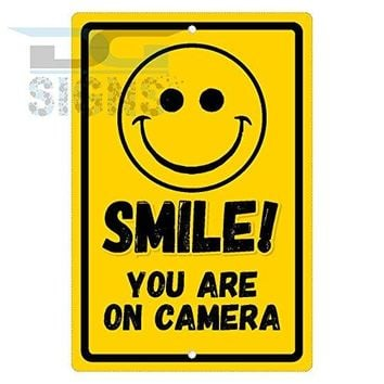 SMILE YOU ARE ON CAMERA YELLOW aluminum sign