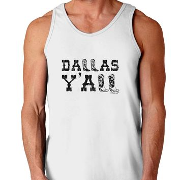 Dallas Y'all - Boots - Texas Pride Loose Tank Top