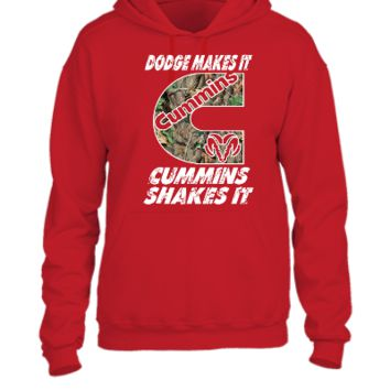 Dodge Makes It Cummins Shakes It - UNISEX HOODIE