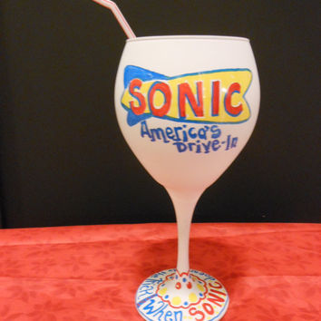 Wine Glass custom painted to look like a Sonic Cup but in the shape of a wine glass custom order with your favorite place or drink