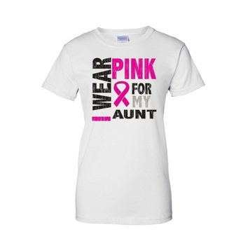 "Women's Juniors T Shirt Cancer Awareness ""I wear Pink for My Aunt"""