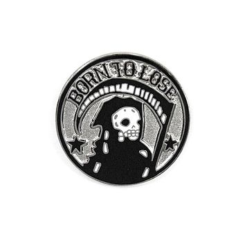 Born To Lose Pin
