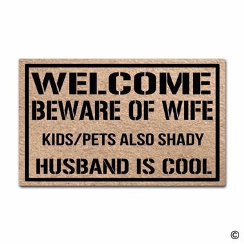 Autumn Fall welcome door mat doormat Funny Printed  Entrance Floor Mat Welcome Beware Of Wife Kids Pets Also Shady Husband Is Cool Funny  Indoor Outdo AT_76_7