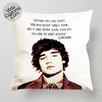 Liam payne Quotes  pillow case, cover ( 1 or 2 Side Print With Size 16, 18, 20, 26, 30, 36 inch )