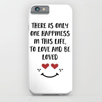 TO LOVE AND BE LOVED - Happiness Valentines Day quote iPhone & iPod Case by deificus Art