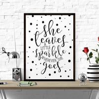Motivational Print, She Leaves A Little Sparkle Wherever She Goes, Poster, Art, Nursery Wall Art, Nursery Decor, Printable