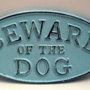 Beware of the Dog Oval Cast Iron Sign Painted Light Beachy Blue Cottage Chic Wall Decor Plaque, Shabby Chic Distressed