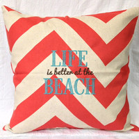 Life is Better at the Beach Coral and Natural Chevron Embroidered Home Decor Pillow Cover