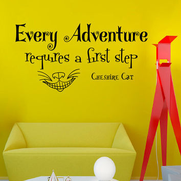 Wall Decals Alice in Wonderland Quote Decal Every adventure requires Cheshire Cat  Sayings Sticker Vinyl Decals Wall Decor Murals Z329