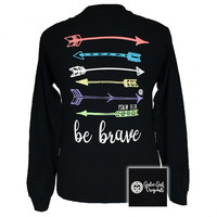 Girlie Girl Originals Be Brave Arrows Christian Long Sleeve T-Shirt