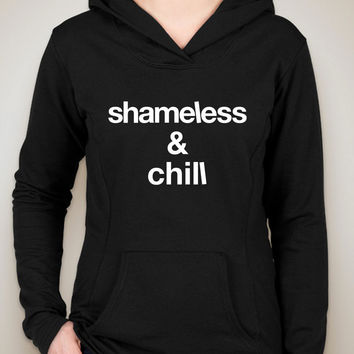 "Shameless TV Show ""Shameless & Chill"" Unisex Adult Hoodie Sweatshirt"