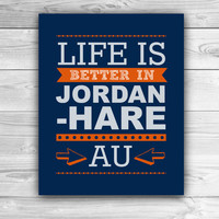 Life is Better in Jordan-Hare - Auburn University - Graphic Print - Wall Art
