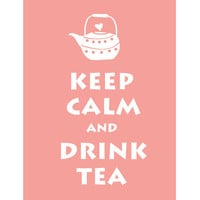 Keep Calm and Drink Tea Baby Pink / BUY 2 by simplygiftsonline
