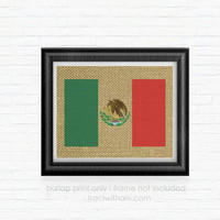 Mexico / Mexican Burlap Printed Flag: Print, Patriotic, Rustic, Wall Art, Artwork, Vacation, Souvenir, Map, Country