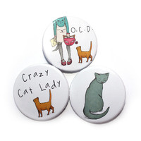 Cat Badges Pins - Crazy cat lady badge pin, Obsessive Cat Disorder - set of 3
