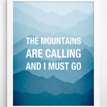 The mountains are calling, Typography Poster, Large Wall Art, John Muir Quote, Inspirational Quote, Typographic Print