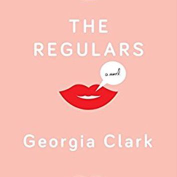 The Regulars: A Novel