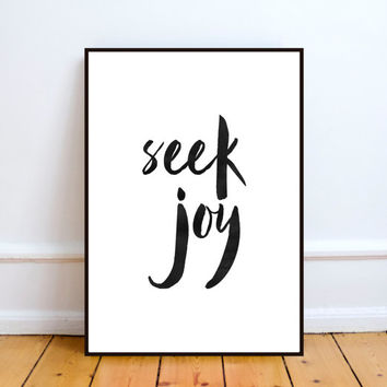 "PRINTABLE Art ""Seek Joy"" Typography Art Print Quote Choose Joy Inspirational Quote,Wall decor,Home decor,Office decor,Watercolor design"