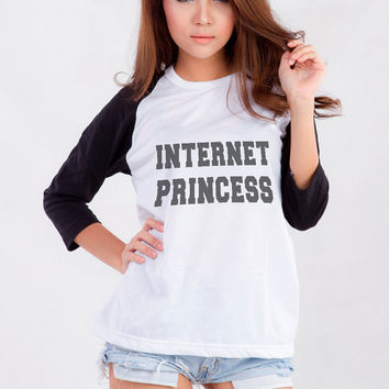 Internet Princess tshirt sweatshirt womens girls teens unisex fashion  clothes grunge tumblr blogger instagram Swag dope hipster gifts merch