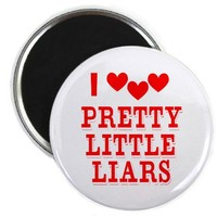 Pretty Little Hearts and Liars Magnet on CafePress.com