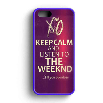 Keep Calm And Listen To The Weeknd iPhone 5 Case iPhone 5s Case iPhone 5c Case