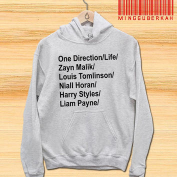 One Direction Life tee quotes Pullover hoodies Sweatshirts for Men's and woman Unisex adult more size s-xxl at mingguberkah
