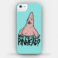 Who You Callin' Pinhead