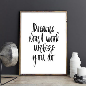 PRINTABLE Art,Dreams Don't Work Unless You Do,Walt Disney Quote,Inspirational Art,motivational Print,Kids Room Decor,Wall Art,Nursery Art