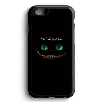 alice in wonderland we're all mad here face iPhone 4s iphone 5s iphone 5c iphone 6 Plus Case | iPod Touch 4 iPod Touch 5 Case