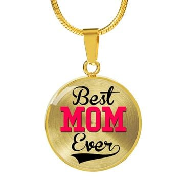 Best Mom Ever Gold Luxury Circle Charm Necklace