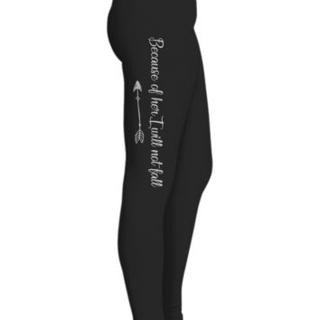 Because Of Her I Will Not Fall Printed Leggings for Women, Gifts For Daughter, Black Workout Pants, Gifts For Yoga Lovers, Ultra Soft Premium High Waisted Sports Pants