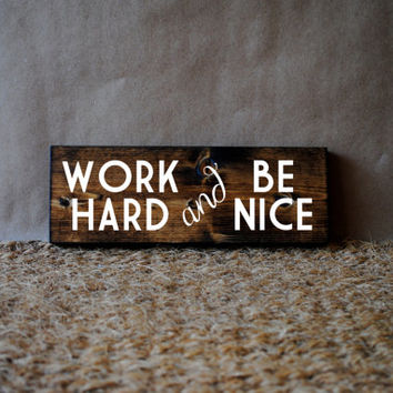 WORK HARD // Inspirational Quote Wooden Sign