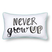"Never Grow Up Throw Pillow - 20""x12"" - Multicolor - Pillowfort™"