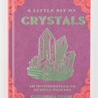 A LITTLE BIT OF CRYSTALS: An Introduction to Crystal Healing Hardcover Book | Books