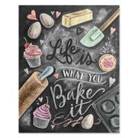 Life's What You Bake It - Print & Canvas
