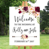 Wedding Welcome Sign Printable Welcome to the Wedding Sign Floral Wedding Sign Burgundy Wedding Reception Sign Customized Sign Digital File